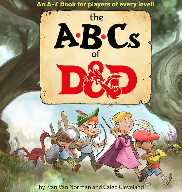 Abcs Of D&d (dungeons & Dragons Children's Book) by Ivan Van Norman