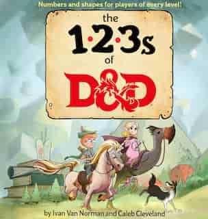 123s Of D&d (dungeons & Dragons Children's Book) by Ivan Van Norman
