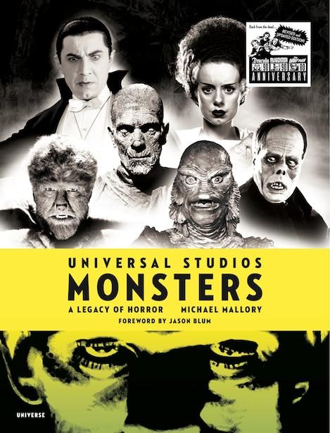 Universal Studios Monsters: A Legacy Of Horror de MICHAEL MALLORY