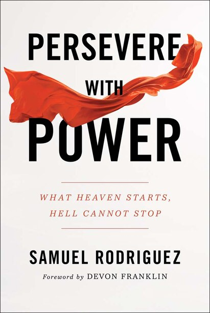 Persevere With Power Hc by Rodriguez, Samuel