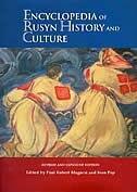 Encyclopedia of Rusyn History and Culture by Paul Robert Magocsi