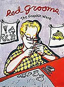 Red Grooms: The Graphic Work by Walter Knestrick