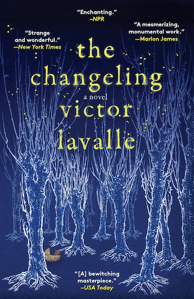 The Changeling: A Novel by Victor Lavalle