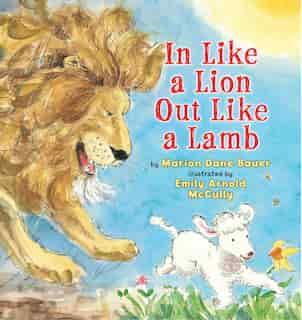 In Like A Lion Out Like A Lamb de Marion Dane Bauer