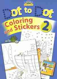 DOT TO DOT COLORING AND STICKERS #2 by Juliet David