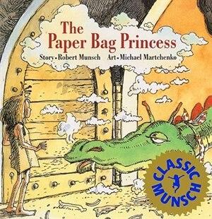 Paper Bag Princess by Robert N. Munsch