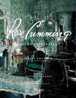 Rose Cumming: Design Inspirations by Jeffrey Simpson