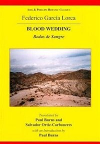 Lorca: Blood Wedding by Paul Burns