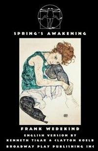 Spring's Awakening by Frank Wedekind