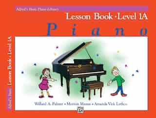 Alfred's Basic Piano Library Lesson Book, Bk 1a de Willard A. Palmer
