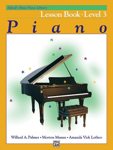 Alfred's Basic Piano Library Lesson Book, Bk 3 de Willard A. Palmer