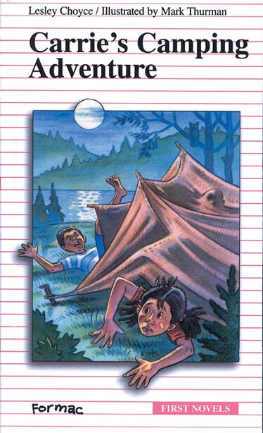 Carrie's Camping Adventure by Lesley Choyce