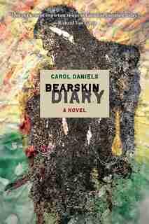 Bearskin Diary by Carol Daniels