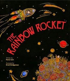 Rainbow Rocket by Fiona Tinwei Lam