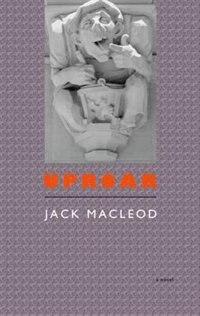 Uproar by Jack MacLeod