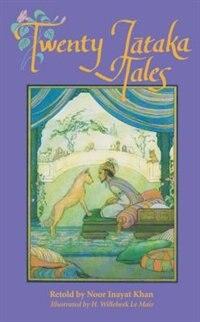 Twenty Jataka Tales by Noor Inayat Khan