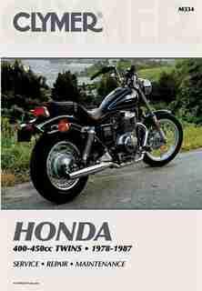 Clymer Honda 400-450cc Twins 1978-1987: Service, Repair, Maintenance by Ed Penton Staff