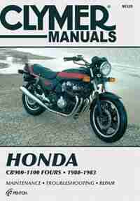 Honda Cb900-1100 Fours 80-83: Service, Repair and Performance by Ed Penton Staff
