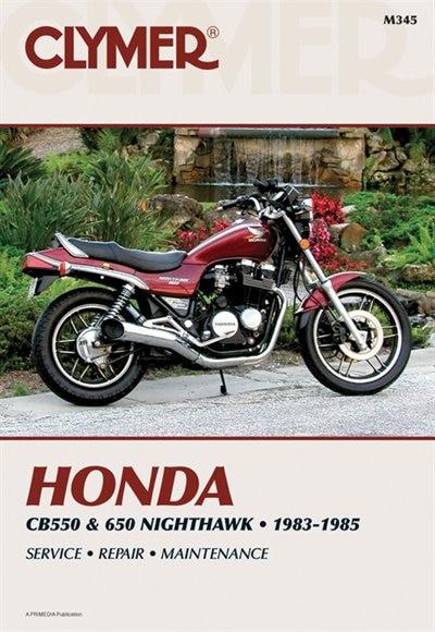 Clymer Honda Cb550 & 650 Nighthawk, 1983-1985: Service, Repair, Maintenance by Ed Penton Staff