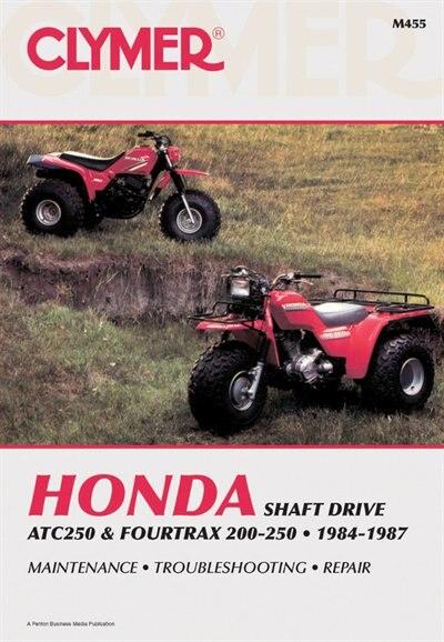 Clymer Honda Atc250 & Fourtrax 200-250, 1984-1987: Maintenance, Troubleshooting, Repair by Ed Penton Staff