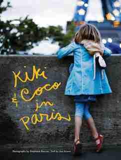 Kiki & Coco In Paris by Nina Gruener