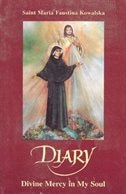 Diary: Divine Mercy In My Soul by Maria Faustina Kowalska