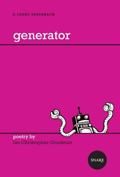 Generator: poems by Ian Christopher Goodman