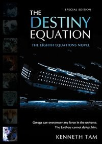 The Destiny Equation by Kenneth Tam