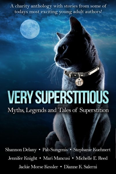 Very Superstitious: Myths, Legends And Tales Of Superstition by Shannon Delany