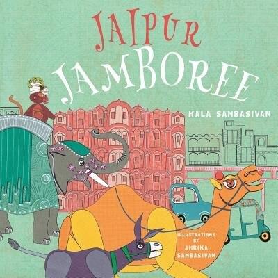 Jaipur Jamboree by Kala Sambasivan