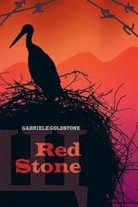 Red Stone by Gabriele Goldstone