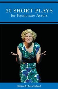 30 Short Plays for Passionate Actors by Don Nigro