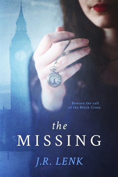 The Missing: The Curious Cases Of Will Winchester And The Black Cross by Jerico Lenk