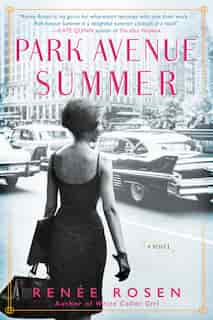 Park Avenue Summer by Renée Rosen