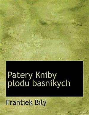 Patery Kniby  plodu basnikych de Frantiek Bílý