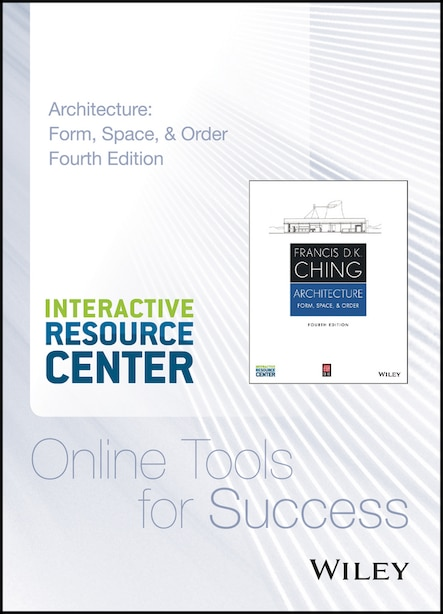 Architecture: Form, Space, and Order, 4e Interactive Resource Center Access Card de Francis D. K. Ching