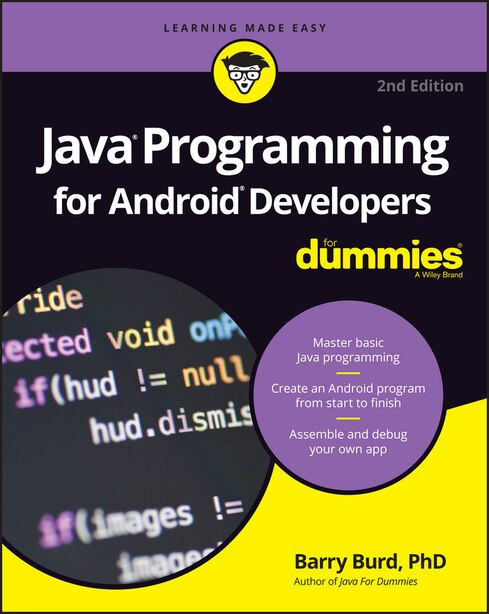 Java Programming for Android Developers For Dummies by Barry Burd
