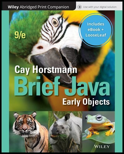 Brief Java: Early Objects, 9e Print Companion With Wiley E-text Reg Card Set by Cay S. Horstmann