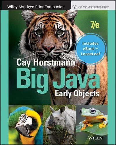 Big Java: Early Objects, 7e Abridged Print Companion With Wiley E-text Reg Card Set by Cay S. Horstmann
