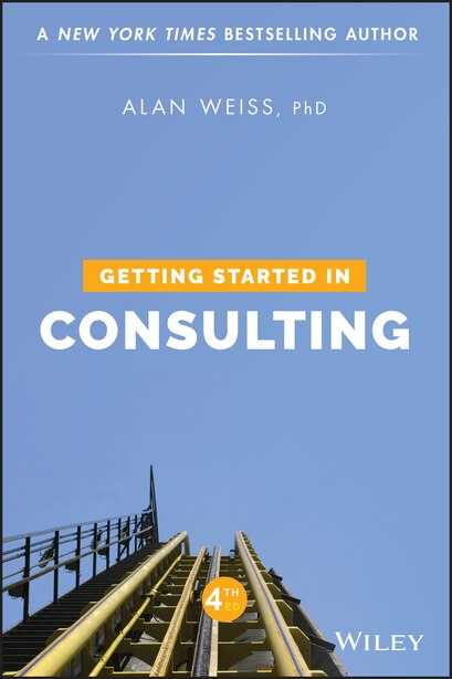 Getting Started in Consulting by Alan Weiss