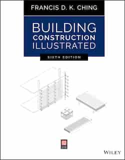Building Construction Illustrated de Francis D. K. Ching