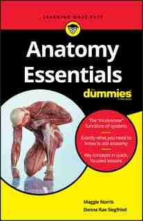 Anatomy Essentials For Dummies by Maggie A. Norris