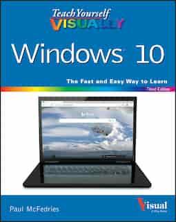 Teach Yourself Visually Windows 10 by Paul McFedries