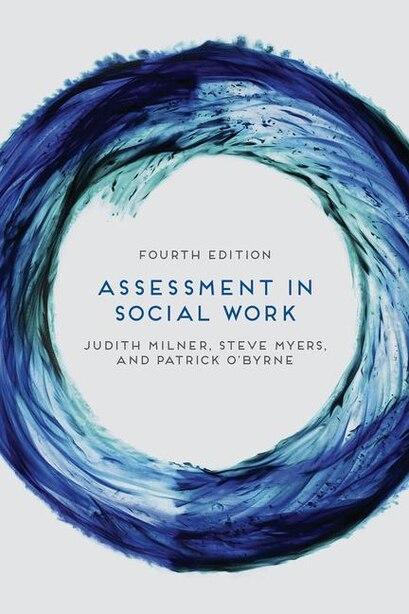 Assessment in Social Work by Judith Milner