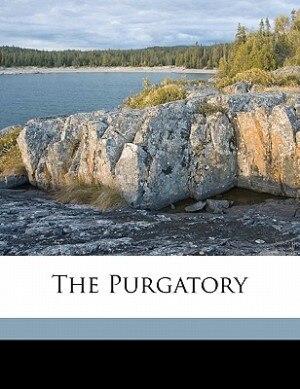 The Purgatory by 1265-1321 Dante Alighieri