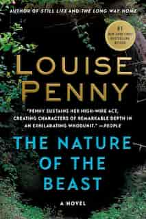 The Nature Of The Beast: A Chief Inspector Gamache Novel by Louise Penny