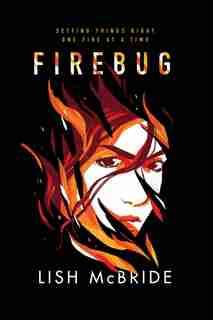 Firebug by Lish McBride