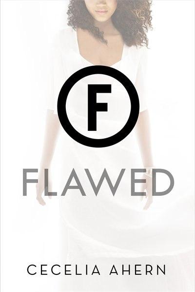 Flawed: A Novel by Cecelia Ahern