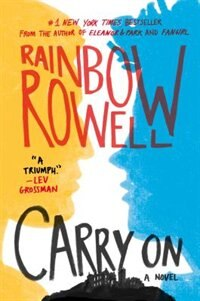 Carry On: Autographed Edition by Rainbow Rowell