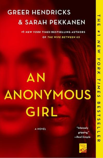 An Anonymous Girl: A Novel by GREER Hendricks